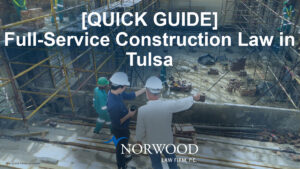 Guide to Construction Law in Tulsa